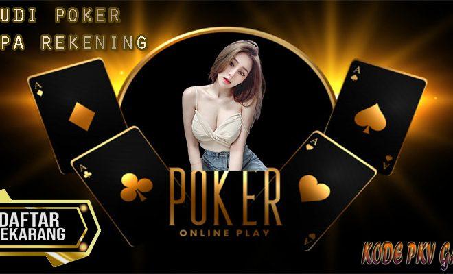 Cara Daftar Judi Poker Tanpa Rekening PKV Games
