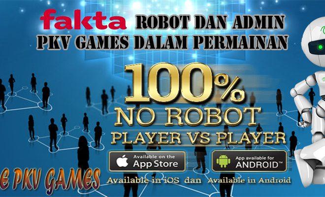 Informasi Seputar Robot Dan Admin Pkv Games Dalam Permainan